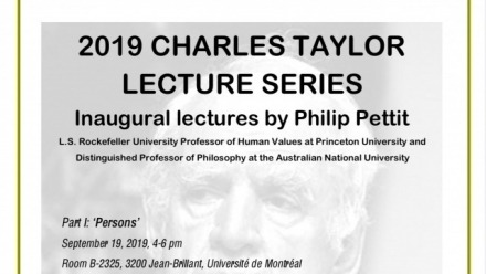 Inaugural Charles Taylor Lecture Series by Professor Philip Pettit
