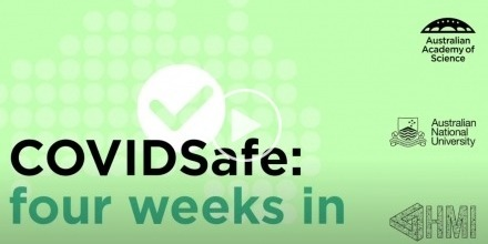 COVIDSafe: Four Weeks In